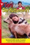 Livre numérique Toni der Hüttenwirt 203 – Heimatroman