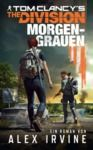 Livre numérique Tom Clancy's The Division: Morgengrauen