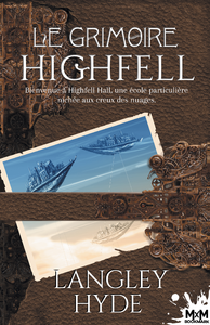 Livre numérique Le Grimoire Highfell