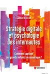 Livre numérique Stratégie digitale et psychologie des internautes