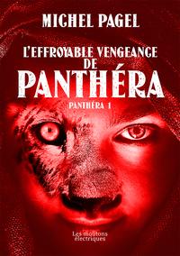 Livre numérique L'effroyable vengeance de Panthéra