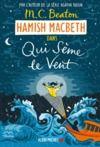 Livre numérique Hamish Macbeth 6 - Qui sème le vent