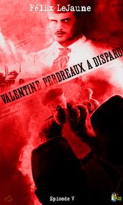 Livre numérique Valentine Perdreaux a disparu, Épisode 5
