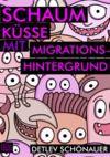 Livre numérique Schaumküsse mit Migrationshintergrund
