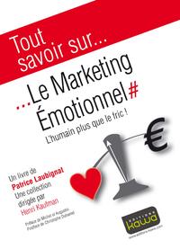 Livre numérique Tout savoir sur... Le marketing Emotionnel