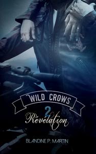Livre numérique Wild Crows - 2. Révélation