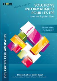 Livre numérique Travailler en équipe - MODULE EXTRAIT DE Solutions informatiques pour les TPE ...avec des logiciels libres