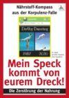 Electronic book Mein Speck kommt von eurem Dreck!