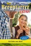 Libro electrónico Der Bergpfarrer Extra 37 – Heimatroman