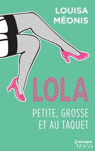 Livre numérique Lola S1.E4 - Petite, grosse et au taquet