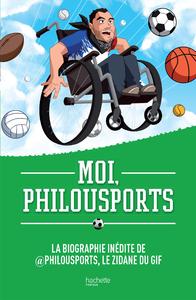 Livre numérique Moi, Philousports
