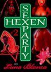 Livro digital Hexen Sexparty 2: Ein Schmerz und eine Seele