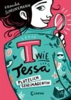 E-Book T wie Tessa (Band 1) - Plötzlich Geheimagentin!