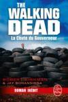 Livre numérique La Chute du Gouverneur (The Walking Dead Tome 3, Volume 1)