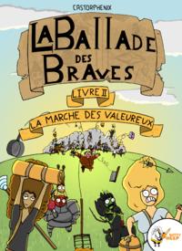 Livre numérique La ballade des braves, Livre 2