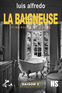 Livre numérique LA BAIGNEUSE - Itinéraire d'un flic - Saison 2