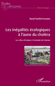Livre numérique Les inégalités écologiques à l'aune du choléra