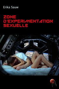 Livre numérique Zone d'expérimentation sexuelle