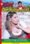 Livre numérique Toni der Hüttenwirt (ab 301) 322 – Heimatroman