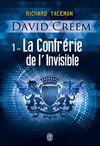 Livre numérique David Creem (Tome 1) - La Confrérie de l'invisible