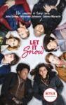 Livre numérique Let It Snow - Le roman Flocons d'amour à l'origine du film Netflix