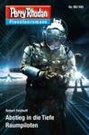 Livre numérique Planetenroman 99 + 100: Abstieg in die Tiefe / Raumpiloten
