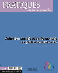 Livre numérique PSM 1-2017. Cohésion sociale et santé mentale : les (petites) fabriques de lien