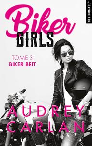 Livre numérique Biker Girls - tome 3 -Extrait offert-