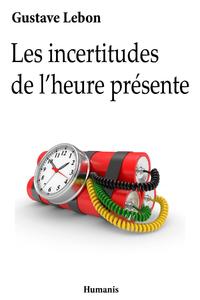 Livre numérique Les incertitudes de l'heure présente