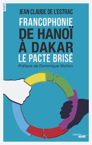 Livre numérique Francophonie - De Hanoï à Dakar