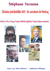 Livre numérique Elections présidentielles 2012 : les caricatures de Montcuq