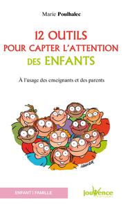 Electronic book 12 outils pour capter l'attention des enfants