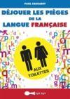 Livre numérique Déjouer les pièges de la langue française aux toilettes