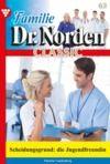 Electronic book Familie Dr. Norden Classic 63 – Arztroman
