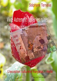 Livre numérique Vivre Autrement (après les ruines), l'album invisible...