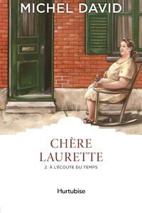 Livre numérique Chère Laurette T2 - À l'écoute du temps