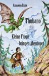 Livre numérique Thubano - Kleine Flügel bringen Abenteuer