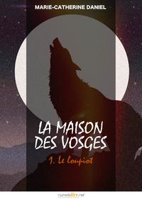 Livro digital La Maison des Vosges, tome 1