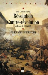 Electronic book Révolution et Contre-Révolution en France de 1789 à 1989