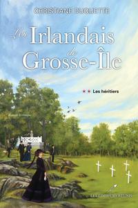 E-Book Les Irlandais de Grosse-Île T.2