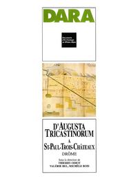 Livre numérique D'Augusta Tricastinorum à Saint-Paul-Trois-Châteaux
