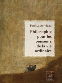 Livre numérique Philosophie pour les penseurs de la vie ordinaire