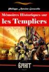 Libro electrónico Mémoires Historiques sur les Templiers (édition intégrale, revue et corrigée)