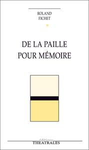 Livre numérique De la paille pour mémoire