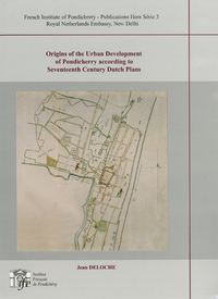 Electronic book Origins of the Urban Development of Pondicherry according to Seventeenth Century Dutch Plans