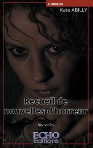 Livro digital Recueil de nouvelles d'horreur