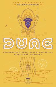 Livre numérique Dune - exploration scientifique et culturelle d'une planète-univers
