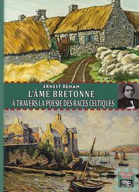 Livre numérique L'Âme bretonne à travers la poésie des races celtiques