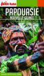 Livre numérique PAPOUASIE - NOUVELLE GUINÉE 2019 Petit Futé