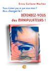Libro electrónico Défendez-vous des manipulateurs